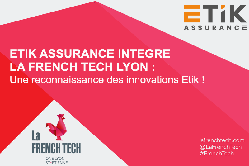 ETIK Assurance intègre la FRENCH TECH Lyon !